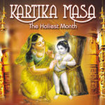 Why Kartik is the holiest month